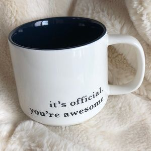 "Coffee Mug ""it's official. you're awesome"""